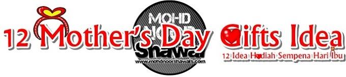 12 Mother's Day Gifts Idea (Buy Online - Malaysia) | 12 Idea Hadiah Sempena Hari Ibu (Beli Online - Malaysia)
