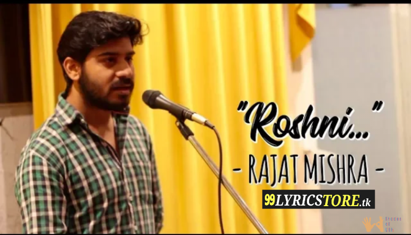 Roshni – Poetry | Rajat Mishra | Fifty Shades Of Uth | Hindi Spoken Word, Hindi Poetry , Rajat Mishra's Poetry
