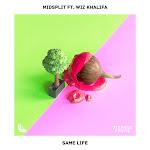 Midsplit - Same Life (feat. Wiz Khalifa) - Single Cover