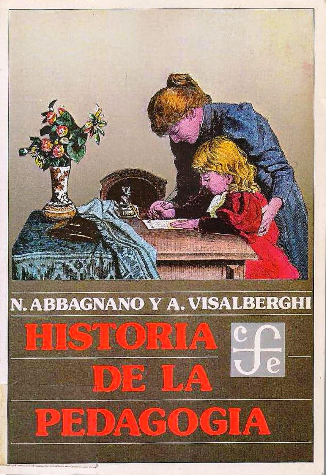 Historia de la pedagogía – Nicola Abbagnano y A. Visalberghi