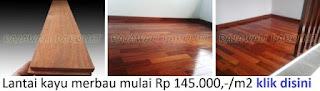 Lantai kayu merbau dijual dengan harga murah.