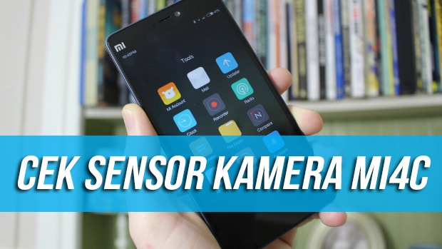 Cara Mudah Cek Sensor Kamera Xiaomi Mi4C