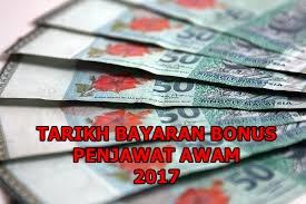 Tarikh Pembayaran Bonus Penjawat Awam 2017