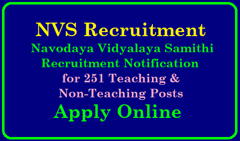 NVS Recruitment 2019: Navodaya Vidyalaya Issued Notification for 251 Teaching & Non-Teaching Posts NVS Recruitment 2019 – Apply Online for 251 PGT, Principal & Other Posts |NVS Recruitment 2019: Navodaya Vidyalaya 251 Teaching & Non-Teaching Job | NVS Recruitment 2019: Navodaya Vidyalaya Issued Notification for 251 Teaching & Non-Teaching Posts | Advertising Navodaya Vidyalaya teacher recruitment 2019: Apply for 251 posts, check details | NVS Recruitment 2019 – Apply Online for 251 PGT, Principal & Other Posts/2019/01/nvs-various-teaching-and-non-teaching-posts-recruitment-notifiaction-admit-cards-results-selection-list-navodaya-scheme-of-exam-apply-online-navodaya.gov.in.html