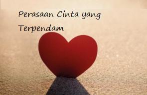 Kata Kata Perasaan Cinta yang Terpendam Dan Tersakiti Dalam Ungkapan