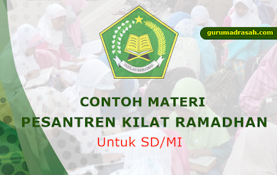 Contoh Materi Pesantren Kilat Ramadhan