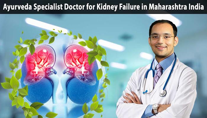 Ayurveda specialist doctor for kidney failure treatment in Maharashtra India -  Karma Ayurveda