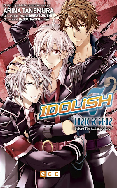 "Manga: Review de ""IDOLiSH7 - TRIGGER - before The Radiant Glory"" de Bunta Tsushimi - ECC Ediciones"