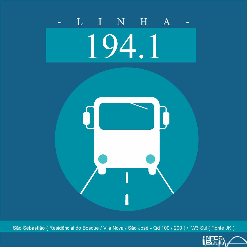 Horário de ônibus e itinerário 194.1 - São Sebastião ( Residêncial do Bosque / Vila Nova / São José - Qd 100 / 200 ) /  W3 Sul ( Ponte JK )