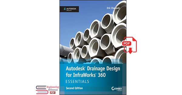 Autodesk Drainage Design for InfraWorks 360 Essentials, 2nd Edition
