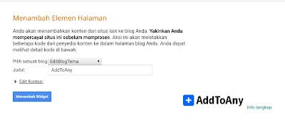tinggal tekan tombol menambahkan widget maka tombol berbagi addtoany jadi milik blogspot sobat