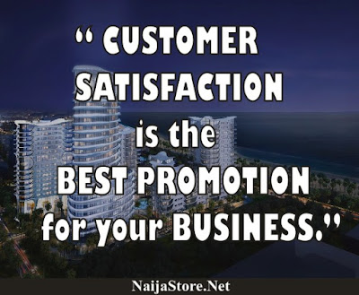 CUSTOMER SATISFACTION is the BEST PROMOTION for your BUSINESS - Shopping Quotes