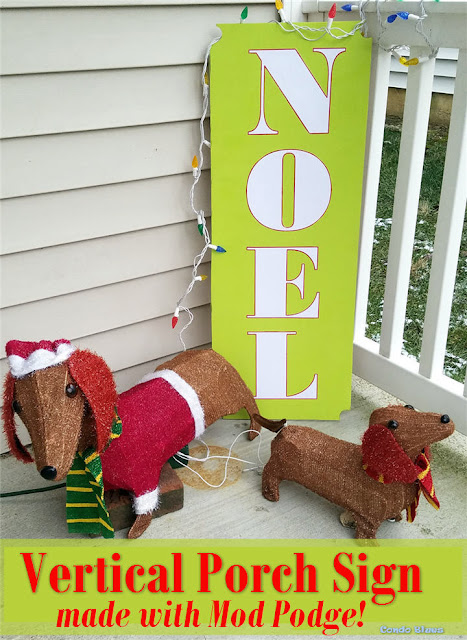 how to make a vertical outdoor mod podge Christmas porch sign