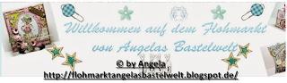 http://flohmarktangelasbastelwelt.blogspot.de/