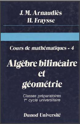 Télécharger Livre Gratuit Cours de mathématiques tome 4, Algèbre bilinéaire et géométrie pdf