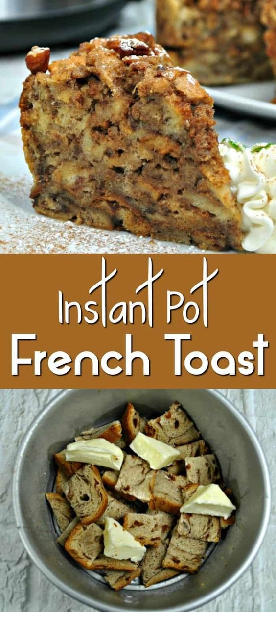 Instant Pot French Toast