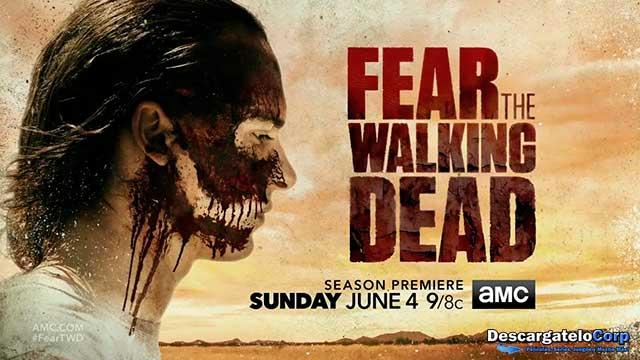 Fear The Walking Dead Temporada 3 HD 720p Latino