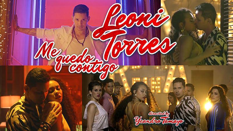 Leoni Torres - ¨Me quedo contigo¨ - Videoclip - Director: Yeandro Tamayo Luvin. Portal Del Vídeo Clip Cubano