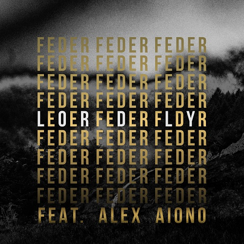 REVIEW: Feder Feat  Alex Aiono - Lordly out on Warner Music