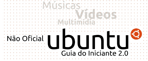 Ubuntu:Faça download do Guia para iniciantes do Ubuntu!