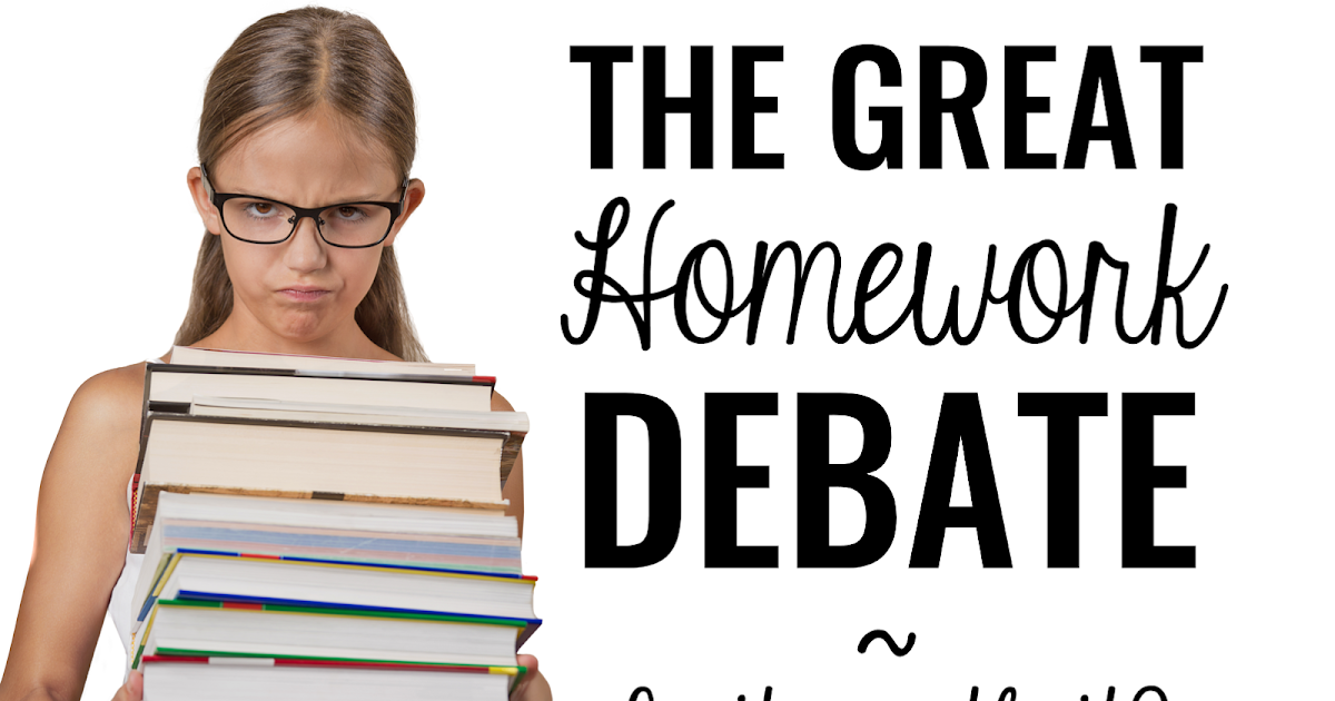 The Great Homework Debate - Is It Worth It? - Mrs. Beattie ...