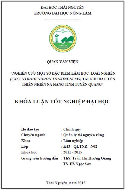 Nghiên cứu một số đặc điểm lâm học loài Nghiến (Excentrodendron tonkinensis) tại khu bảo tồn thiên nhiên Na Hang tỉnh Tuyên Quang