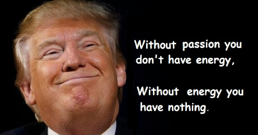 Donald Trump Quotes About Passion