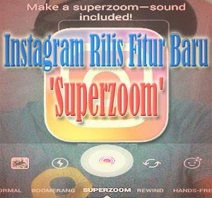 Instagram Rilis Fitur Baru 'Superzoom', Begini Cara Menggunakannya