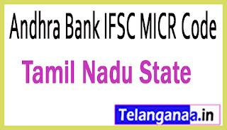 Andhra Bank IFSC MICR Code Tamil Nadu State