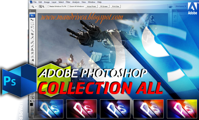 download Kumpulan Adobe Photoshop 7, CS2, CS3, CS4, CS5, CS6, CS7, CS8