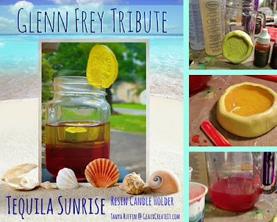 Tequila Sunrise Resin Candle Holder- Glenn Frey Tribute- Tanya Ruffin for Amazing Mold Putty