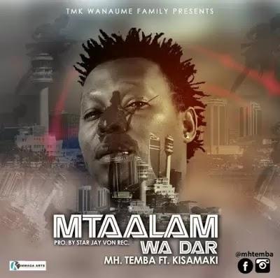 Download Audio | Mh Temba ft Kisamaki - Mtaalam wa Dar