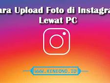 Cara mudah upload foto di instagram lewat pc