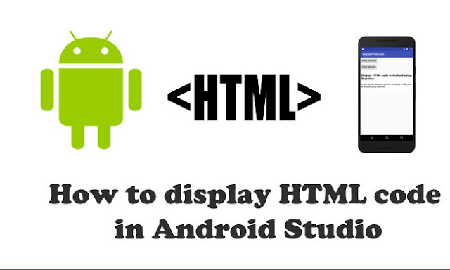 How to display HTML code in Android - Android Studio Tutorial for Beginners
