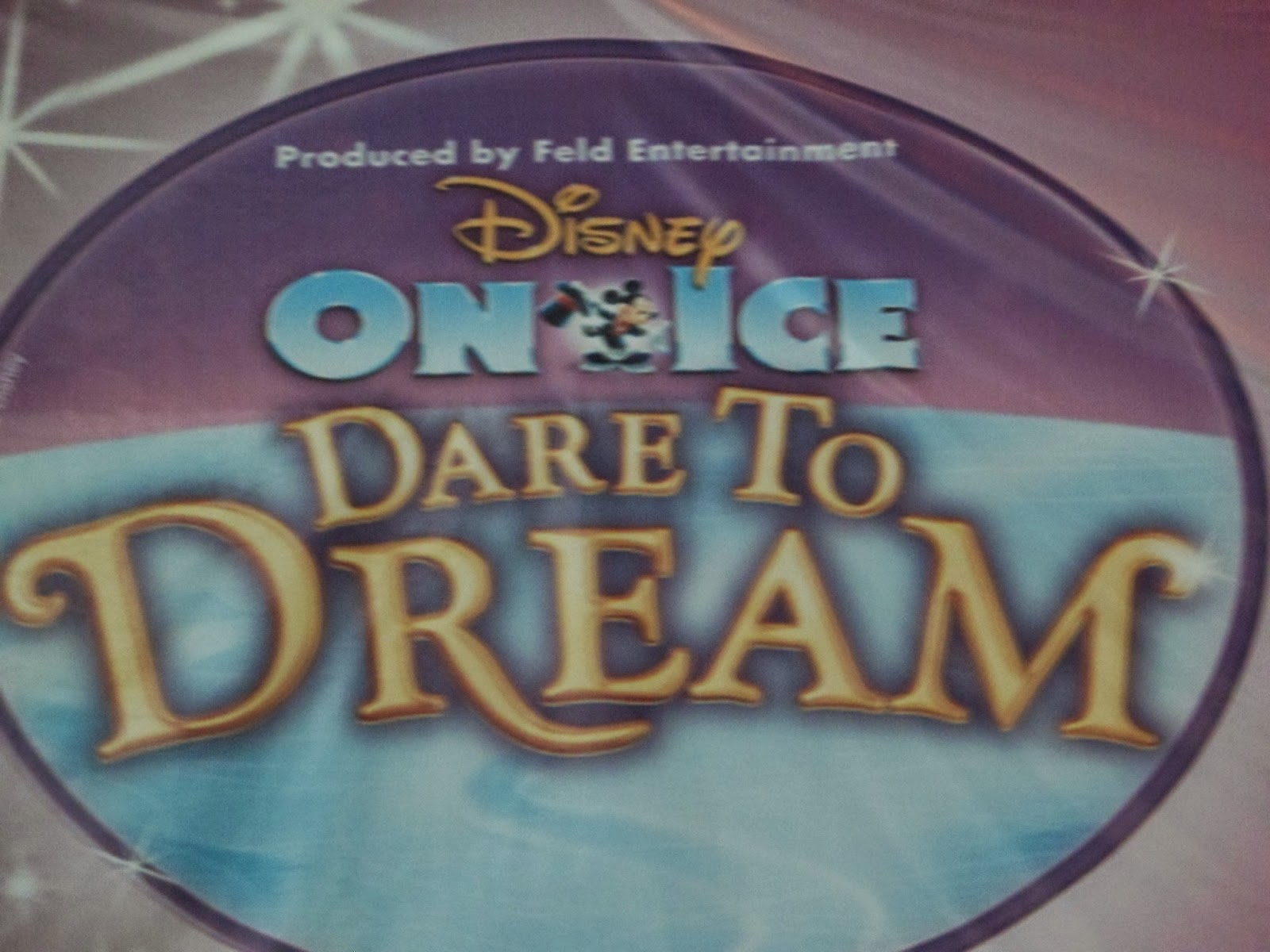 My Disney on Ice Dare to Dream Experienced