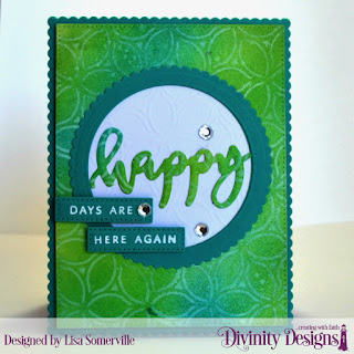 Divinity Designs Stamp/Die Duos: Happy, Custom Dies: Pierced Rectangles, Scalloped Rectangles, Scalloped Circles, Circles, Mixed Media Stencils: Petals