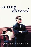 Acting Normal (Alison Wilhelm)