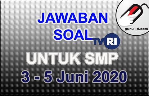 gambar jawaban soal tvri  SMP 3-5 JUNI 2020