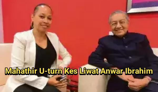 Mahathir U-turn Kes Liwat Anwar Ibrahim