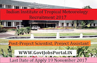 Indian Institute of Tropical Meteorology Recruitment 2017– 79 Project Scientist, Project Assistant