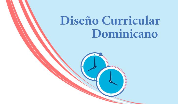 Nuevo dise o curricular minerd comparte con la comunidad for Diseno curricular nacional 2016 pdf