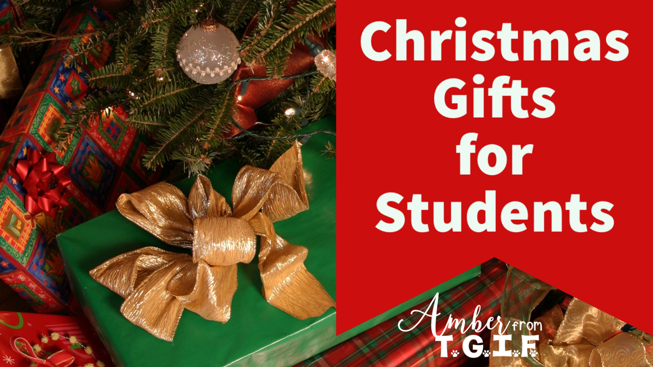 what do we purchase our students for christmas that we can afford i have searched around for some of the best ideas from some amazing teachers