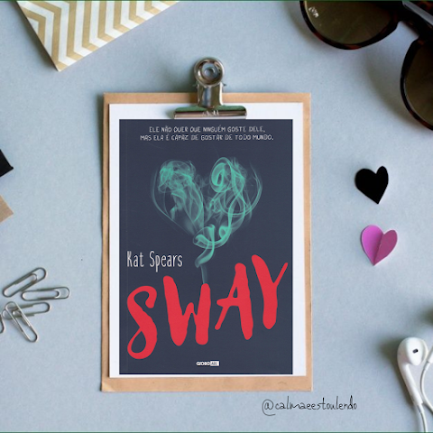 Resenha | Sway - Kat Spears
