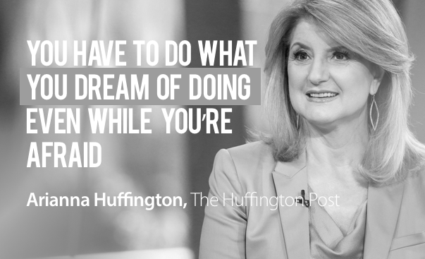 Arianna Huffington Motivational Quotes Business Entrepreneur Startup Success Media Publishing Mogul