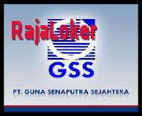 Lowongan Kerja PT Guna Senaputra Sejahtera (GSS) Paling Baru 2016