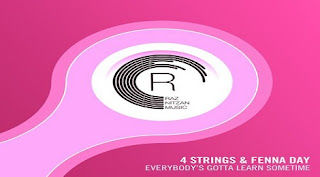 4 Strings & Fenna Day - Everybody's Gotta Learn Sometime (Ext. Mix) @ Radio DJ ONE