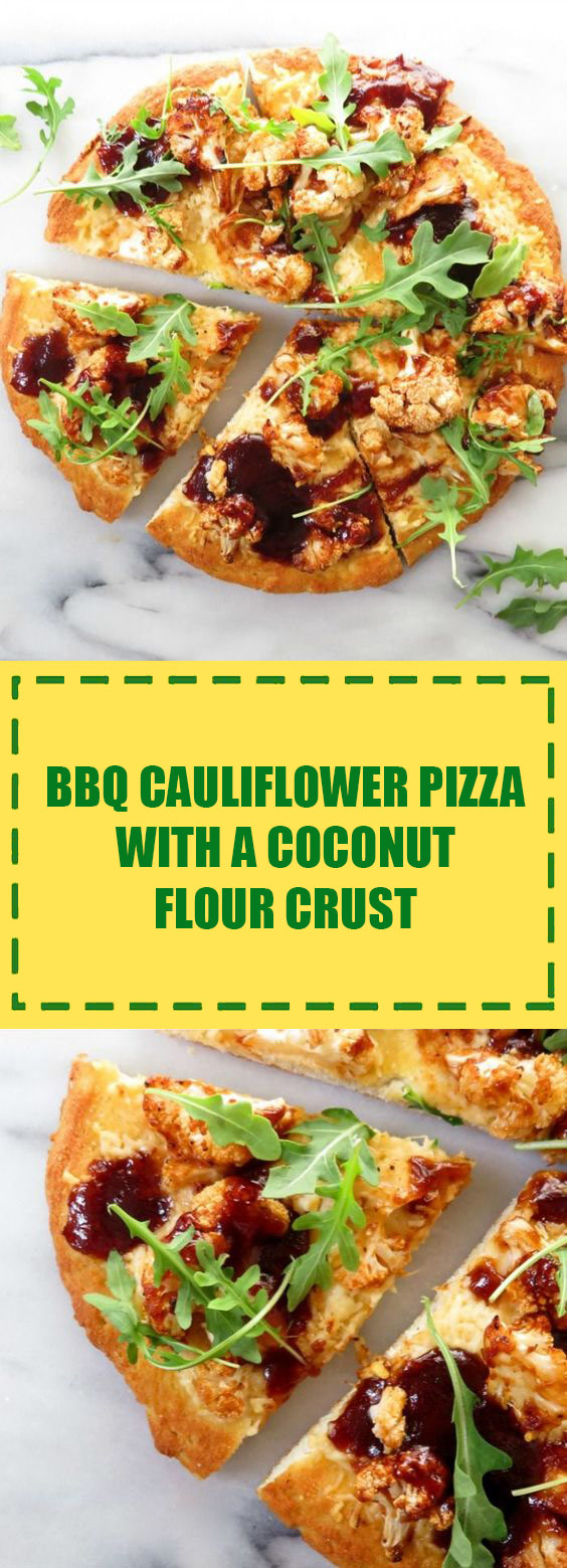BBQ Cauliflower Pizza with a Coconut Flour Crust