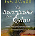 As Recordaçoes de Edna de Sam Savage