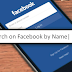 How to Find People On Facebook with Only First Name | Facebook Search By Name
