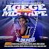 MPNAIJA MIXTAPE:DJ Unlimited - Agege All Stars Mixtape [2017 Edition]